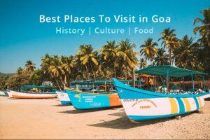 Read more about the article 27 Best Places To Visit in Goa