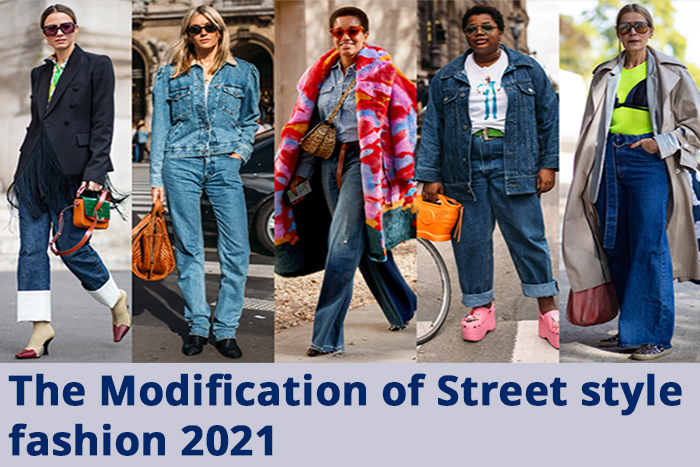 You are currently viewing The Modification of Street style fashion 2021